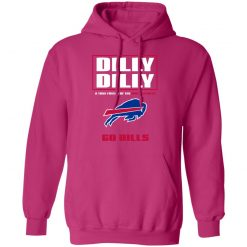 Dilly Dilly A True Friend Of The BUFFALO BILLS Hoodie