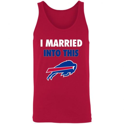 I Married Into This Buffalo Bills 3480 Unisex Tank