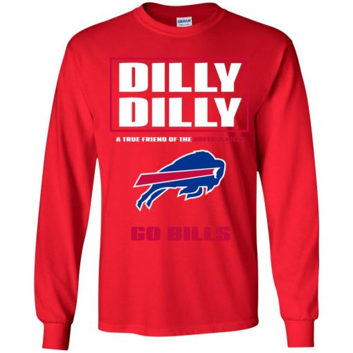 Dilly Dilly A True Friend Of The BUFFALO BILLS Youth LS T-Shirt