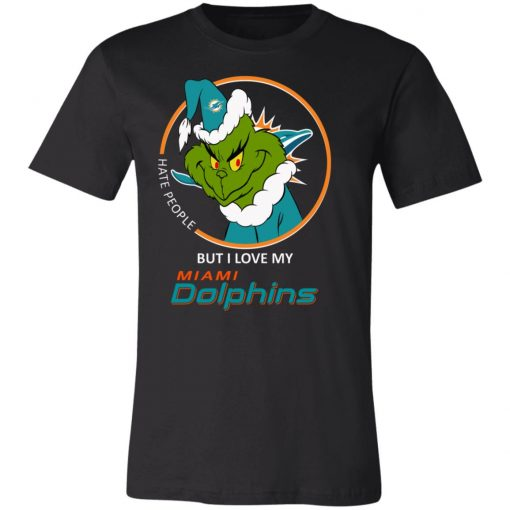 I Hate People But I Love My Miami Dolphins Grinch NFL Unisex Jersey Tee