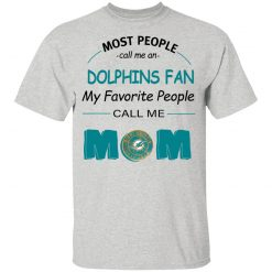 Most People Call Me Miami Dolphins Fan Football Mom Youth's T-Shirt