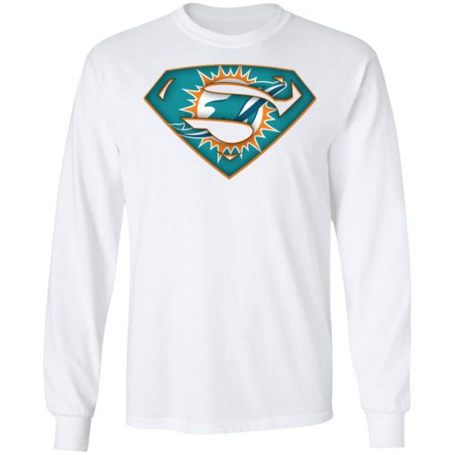 We Are Undefeatable The Miami Dolphins x Superman NFL LS T-Shirt
