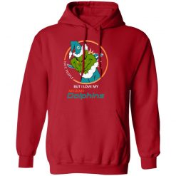I Hate People But I Love My Miami Dolphins Grinch NFL Hoodie