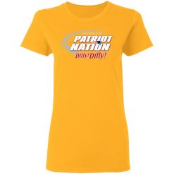 A True Friend Of The New England Patriots Dilly Dilly Women's T-Shirt