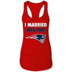 I Married Into This New England Patriots Football NFL Racerback Tank