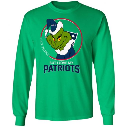 I Hate People But I Love My New England Patriots Grinch NFL LS T-Shirt