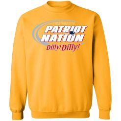 A True Friend Of The New England Patriots Dilly Dilly Sweatshirt
