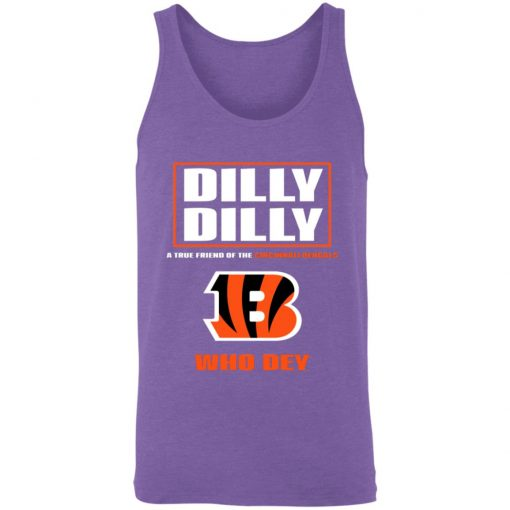 Dilly Dilly A True Friend Of The Cincinnati Begals Unisex Tank