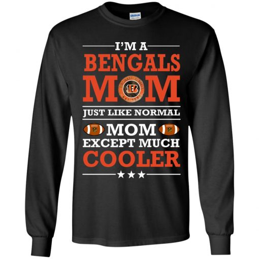 I'm A Bengals Mom Just Like Normal Mom Except Cooler NFL Youth LS T-Shirt
