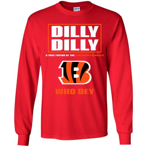 Dilly Dilly A True Friend Of The Cincinnati Begals Youth LS T-Shirt