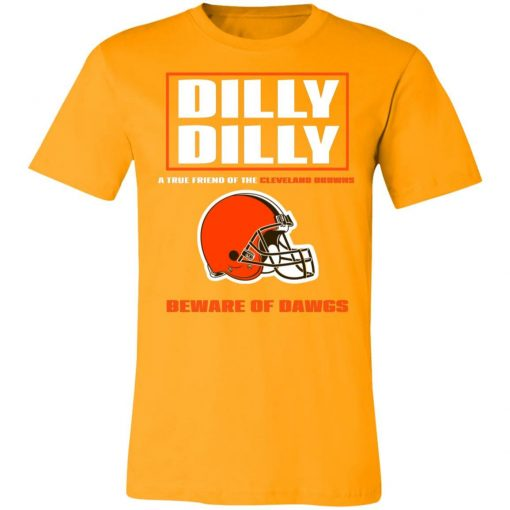 Dilly Dilly A True Friend Of The Cleveland Browns Unisex Jersey Tee