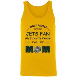 Most People Call Me New York Jets Fan Football Mom Unisex Tank