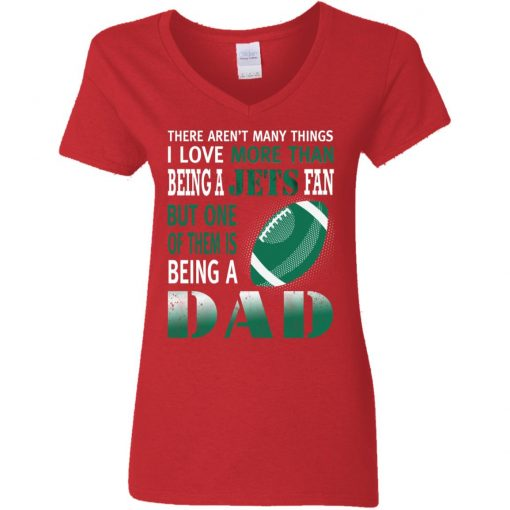I Love More Than Being A Jets Fan Being A Dad Football V-Neck T-Shirt