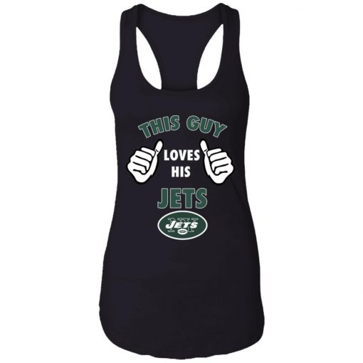 This Guy Loves His New York Jets Racerback Tank