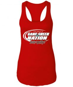 A True Friend Of The Gang Green Nation Racerback Tank
