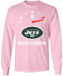 Fueled By Haters Maximum Fuel New York Jets LS T-Shirt