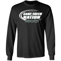 A True Friend Of The Gang Green Nation LS T-Shirt