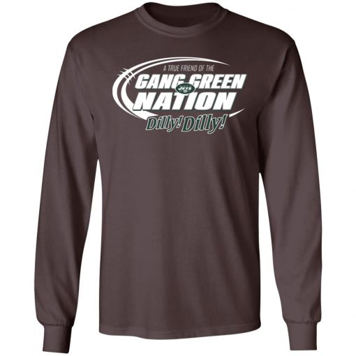 A True Friend Of The Gang Green Nation LS T-Shirt