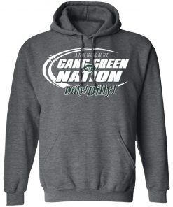 A True Friend Of The Gang Green Nation Hoodie