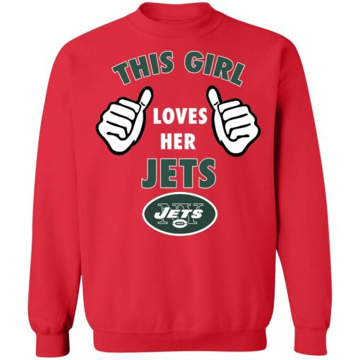 This Girl Loves Her New York Jets Sweatshirt
