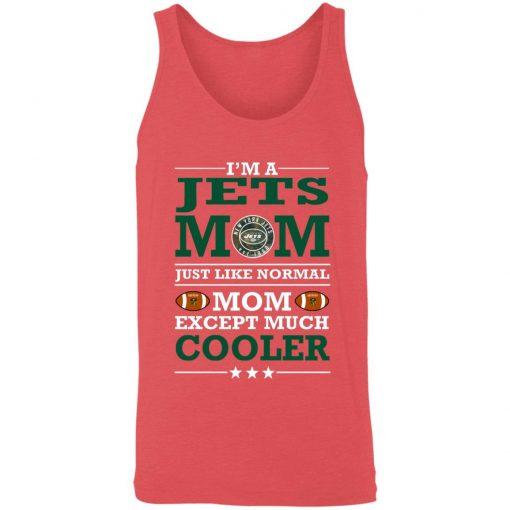 I'm A Jets Mom Just Like Normal Mom Except Cooler NFL 3480 Unisex Tank
