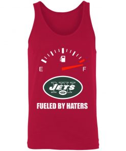 Fueled By Haters Maximum Fuel New York Jets 3480 Unisex Tank
