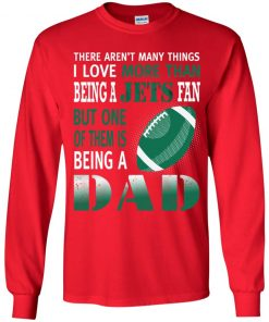 I Love More Than Being A Jets Fan Being A Dad Football Youth LS T-Shirt
