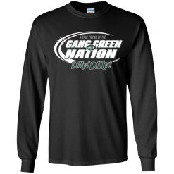 A True Friend Of The Gang Green Nation Youth LS T-Shirt
