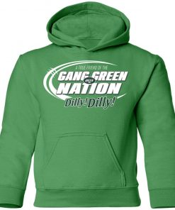 A True Friend Of The Gang Green Nation Youth Hoodie