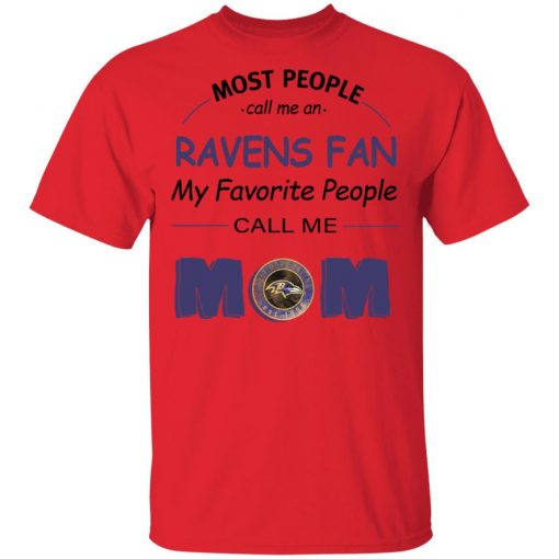 Most People Call Me Baltimore Ravens Fan Football Mom Men's T-Shirt