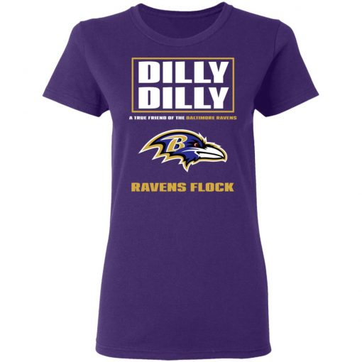 Dilly Dilly A True Friend Of The Baltimore Ravens Shirts Women's T-Shirt