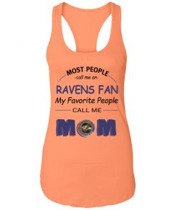 Most People Call Me Baltimore Ravens Fan Football Mom Racerback Tank