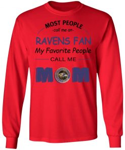 Most People Call Me Baltimore Ravens Fan Football Mom LS T-Shirt