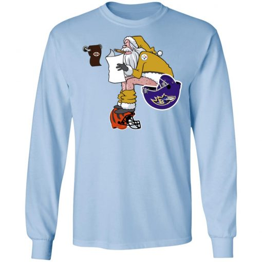 Santa Claus Pittsburgh Steelers Shit On Other Teams Christmas LS T-Shirt