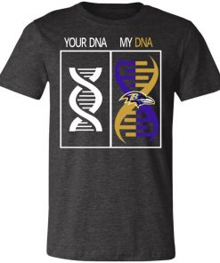 My DNA Is The Baltimore Ravens Football NFL Unisex Jersey Tee