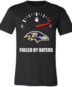 Fueled By Haters Maximum Fuel Baltimore Ravens Shirts Unisex Jersey Tee