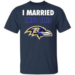 I Married Into This Baltimore Ravens Football NFL Youth T-Shirt