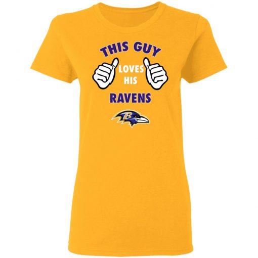This Guy Loves His Baltimore Ravens Women's T-Shirt