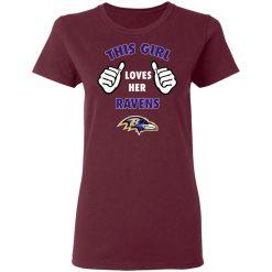 This Girl Loves HER Baltimore Ravens Women's T-Shirt