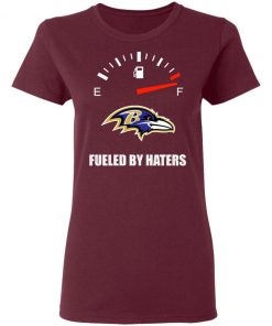 Fueled By Haters Maximum Fuel Baltimore Ravens Shirts Women's T-Shirt