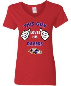 This Guy Loves His Baltimore Ravens V-Neck T-Shirt