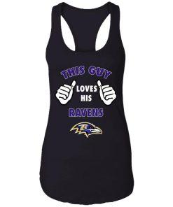This Guy Loves His Baltimore Ravens Racerback Tank