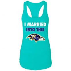 I Married Into This Baltimore Ravens Football NFL Racerback Tank