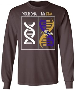 My DNA Is The Baltimore Ravens Football NFL LS T-Shirt