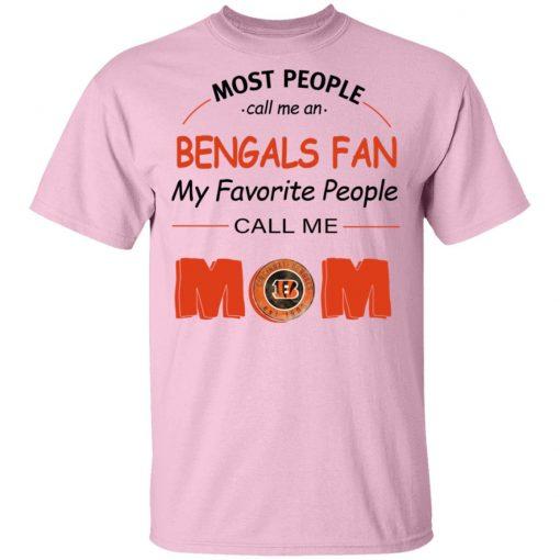 Most People Call Me Cincinnati Bengals Fan Football Mom Men's T-Shirt