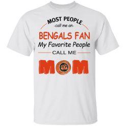 Most People Call Me Cincinnati Bengals Fan Football Mom Youth's T-Shirt