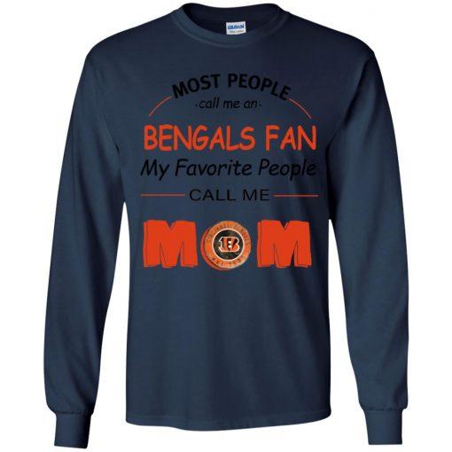Most People Call Me Cincinnati Bengals Fan Football Mom Youth LS T-Shirt