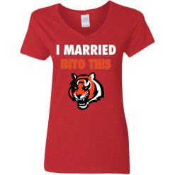 I Married Into This Cincinnati Bengals Football NFL V-Neck T-Shirt