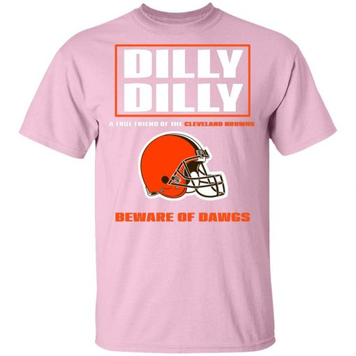Private: Dilly Dilly A True Friend Of The Cleveland Browns Men's T-Shirt